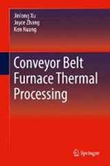Conveyor Belt Furnace Thermal Processing | Jinlong Xu |