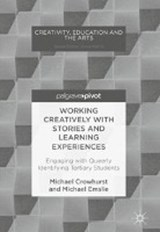 Working Creatively with Stories and Learning Experiences | Michael Crowhurst |