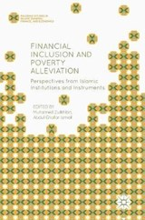 Financial Inclusion and Poverty Alleviation | Muhamed Zulkhibri |