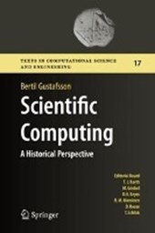 Scientific Computing from a Historical Perspective