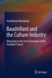 Baudrillard and the Culture Industry | Amirhosein Khandizaji |