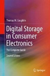 Digital Storage in Consumer Electronics | Thomas M. Coughlin |