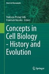 Concepts in Cell Biology - History and Evolution |  |
