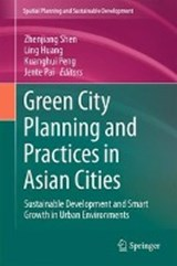 Green City Planning and Practices in Asian Cities | auteur onbekend |