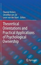 Theoretical Orientations and Practical Applications of Psychological Ownership | auteur onbekend |