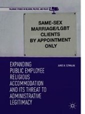 Expanding Public Employee Religious Accommodation and Its Threat to Administrative Legitimacy