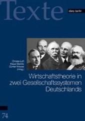 Wirtschaftstheorie in zwei Gesellschaftssystemen Deutschlands