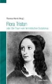 Flora Tristan oder: Der Traum vom feministischen Sozialismus
