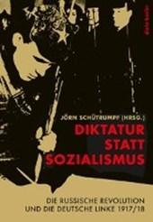 Diktatur statt Sozialismus
