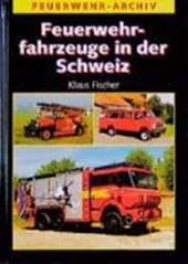 Feuerwehrfahrzeuge in der Schweiz