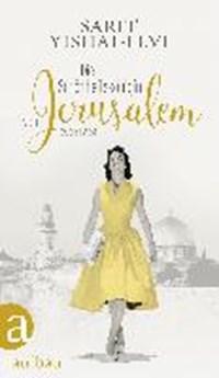 Die Schönheitskönigin von Jerusalem   Sarit Yishai-Levi  