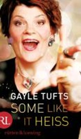 Some like it heiß | Gayle Tufts |