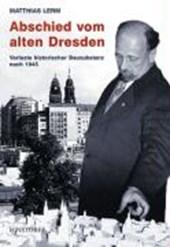 Abschied vom alten Dresden