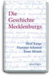 Die Geschichte Mecklenburgs