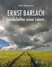 Ernst Barlach ? Landschaften seines Lebens