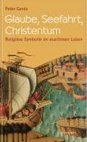 Glaube, Seefahrt, Christentum