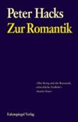 Zur Romantik | Peter Hacks |