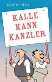 Kalle kann Kanzler