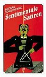 Sentimentale Satiren | Michail Sostschenko |