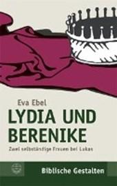 Lydia und Berenike