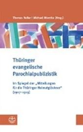Thüringer evangelische Parochialpublizistik