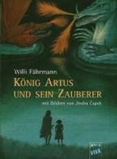 König Artus und sein Zauberer. (VIVA)
