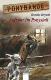 Ponybande 06. Aufruhr im Ponystall