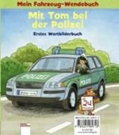 Mit Tom bei der Polizei
