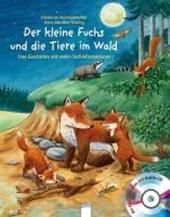 Der kleine Fuchs und die Tiere im Wald