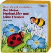 Mein Fühl- und Streichelbuch - Der kleine Marienkäfer und seine Freunde