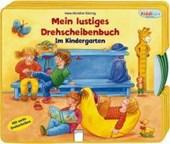 Mein lustiges Drehscheibenbuch. Im Kindergarten