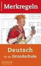 Merkregeln Deutsch für die Grundschule