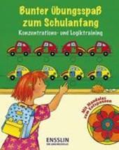Bunter Übungsspaß zum Schulanfang: Konzentrations- und Logiktraining