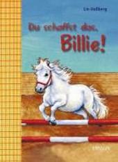 Du schaffst das, Billie!