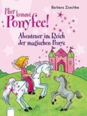 Hier kommt Ponyfee! Abenteuer im Reich der magischen Ponys