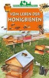 Ensslins kleine Naturführer. Vom Leben der Honigbienen