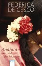 Anahita - Im Land des Monsuns