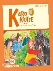 Karo Karotte und das verschwundene Pony