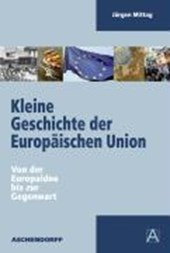 Kleine Geschichte der Europäischen Union