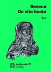 De vita beata. Text