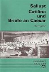 Catilina und Briefe an Caesar. Kommentar