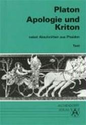 Apologie und Kriton nebst Abschnitten aus Phaidon. Text