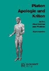 Apologie und Kriton nebst Abschnitten aus Phaidon. Kommentar