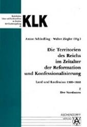 Die Territorien des Reiches 2 im Zeitalter der Reformation und Konfessionalisierung