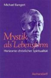 Mystik als Lebensform