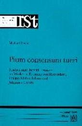 Pium consensum tueri