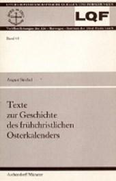 Texte zur Geschichte des frühchristlichen Osterkalenders