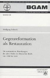 Gegenreformation als Restauration