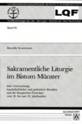 Sakramentliche Liturgie im Bistum Münster