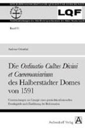 Die Ordinatio Cultus Divini  et Caeremoniarium des Halberstädter Domes von